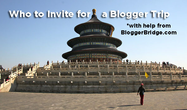 Who to Invite for a Press Trip with help from  BloggerBridge.com