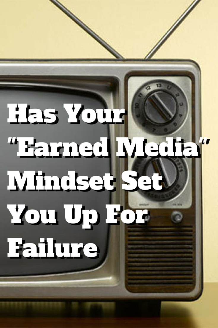 Earned Media Mindset