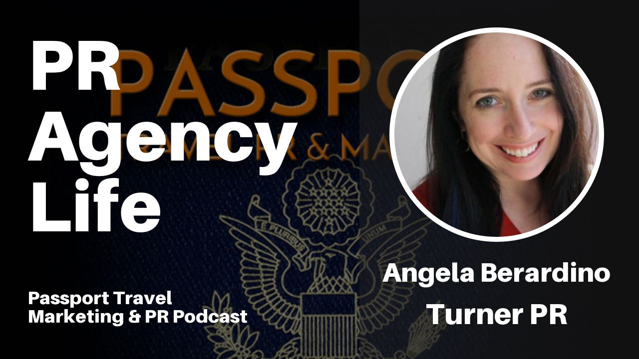 PR Agency Life - Passport Travel Marketing and PR Podcast Episode 6