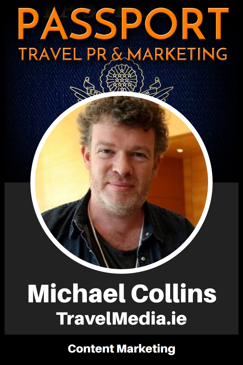 Content Marketing with Michael Collins of TravelMedia.ie – Passport Travel Marketing & PR Episode 3 (Podcast)