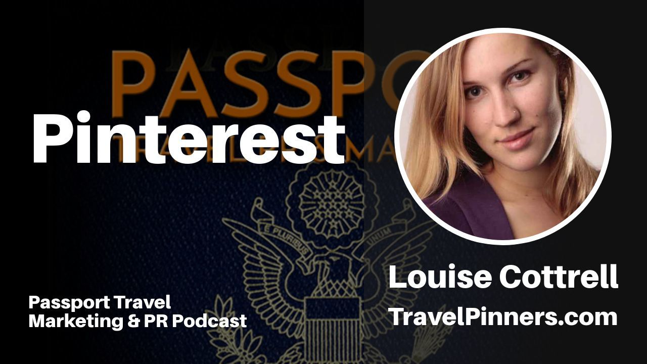 Pinterest - Passport Travel Marketing & PR Podcast Episode 9 (Podcast)