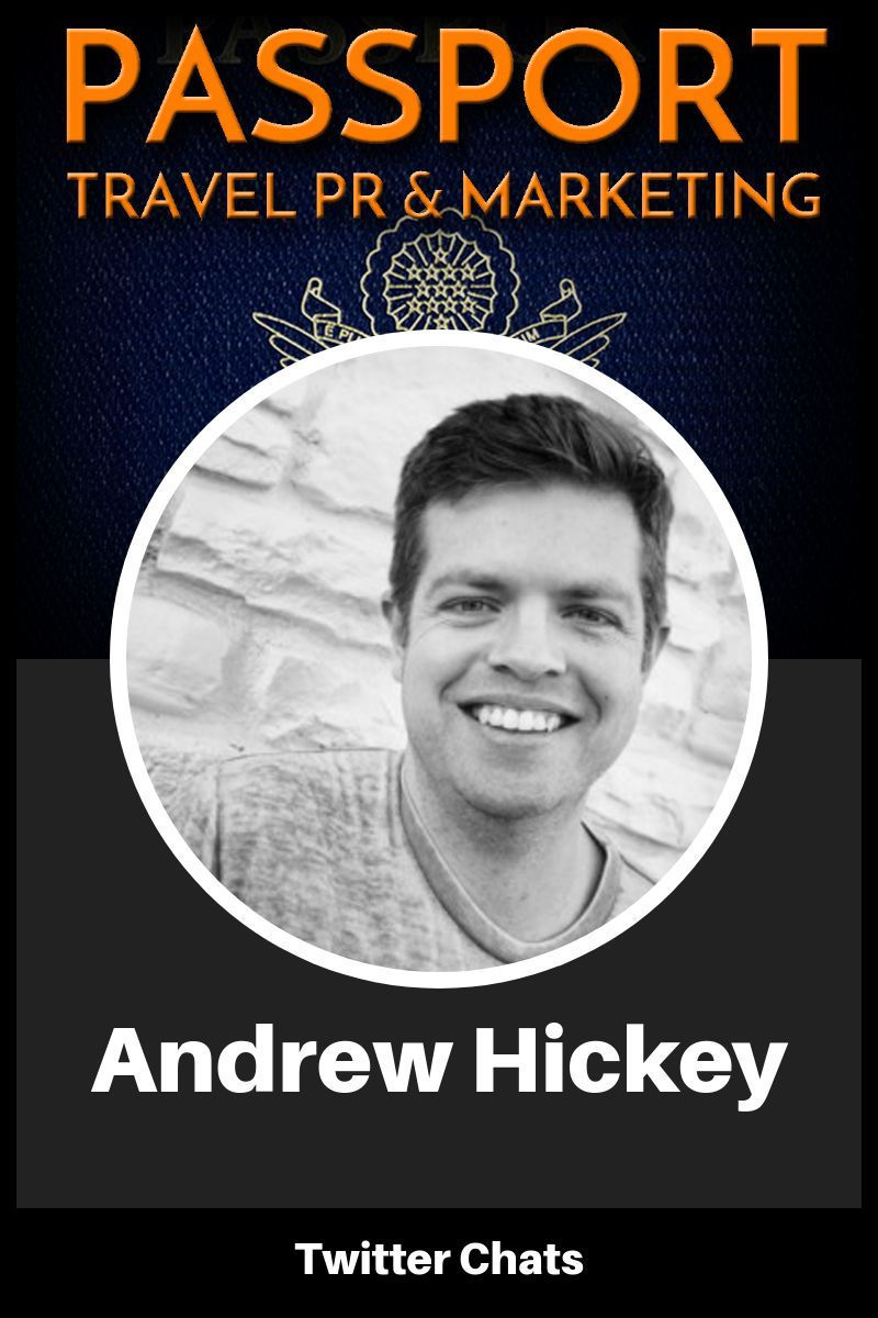 Twitter Chats with Andrew Hickey – Passport Travel Marketing & PR Podcast Episode 11