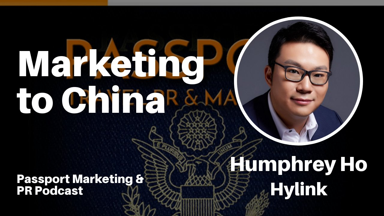 Chinese Tourism Market – Passport Travel Marketing & PR Podcast #027