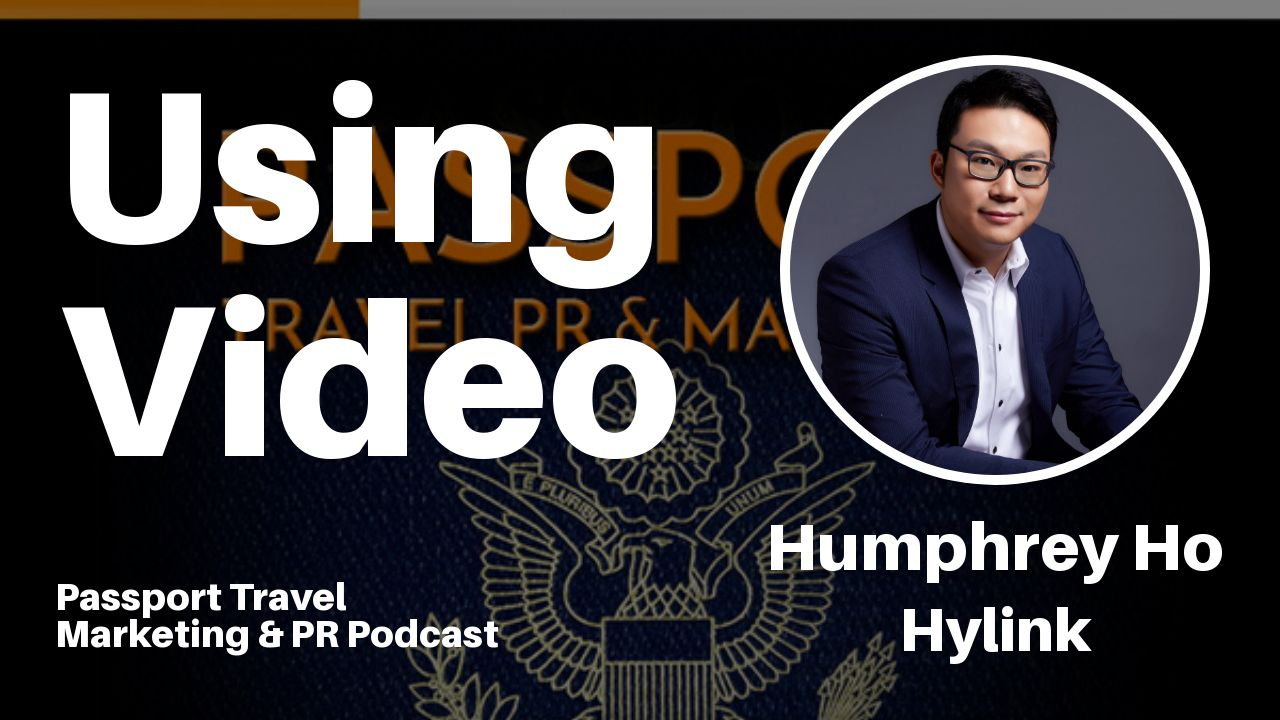 Using Video – Passport Travel Marketing & PR Podcast #032